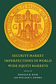 Security Market Imperfections in Worldwide Equity Markets (Publications of the Newton Institute)