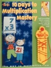 10 Days to Addition Mastery: Multiplication Mastery Kit [Taschenbuch] by Mari...