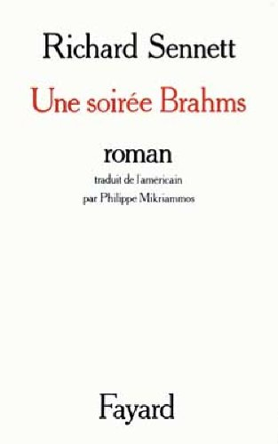 Une Soirée Brahms par Richard Sennett