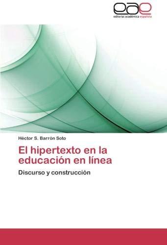 El hipertexto en la educación en línea: Discurso y construcción