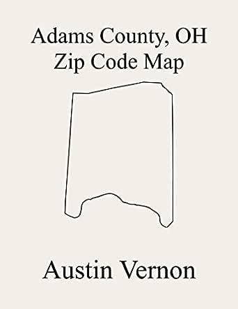 Adams County Ohio Zip Code Map Includes Manchester Bratton