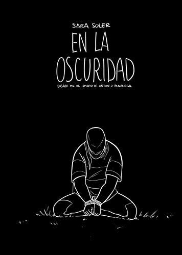En la oscuridad (cómic): basado en el relato de Antonio Pampliega: 61 (Biblioteca Planeta)