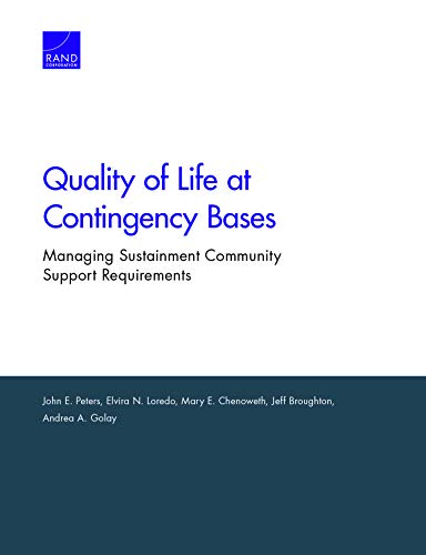 Quality of Life at Contingency Bases: Managing...