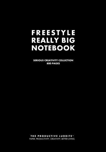 Freestyle Really Big Notebook: Serious Creativity Collection. 800 Pages.