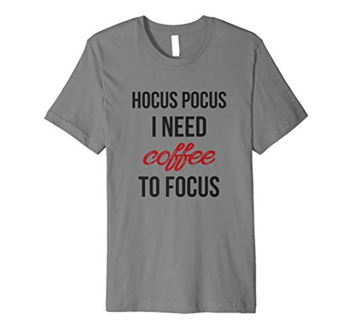 Hocus Pocus I Need Coffee to Focus Funny Halloween T-Shirt