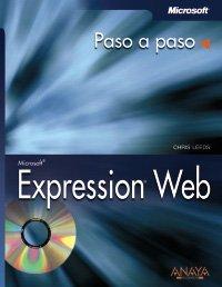 Microsoft expression web paso a paso (Paso a Paso/ Step by Step) por Chris Leeds
