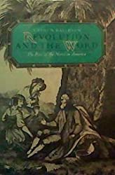 Revolution and the Word: Rise of the Novel in America by Cathy N. Davidson (1987-05-30)