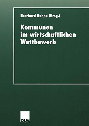 Kommunen im wirtschaftlichen Wettbewerb (D.U.V. Sozialwissenschaft) (German Edition)
