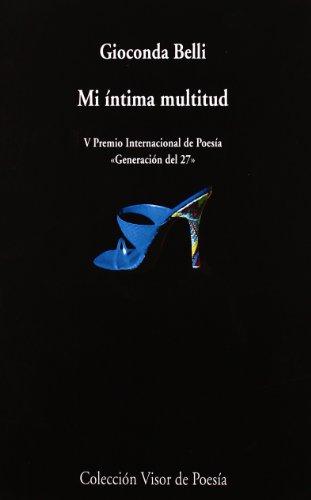 Mi íntima multitud (Visor de Poesía) por Gioconda Belli