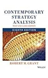 Contemporary Strategy Analysis: Text And Cases, 8Th Ed