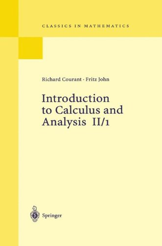 2: Introduction to Calculus and Analysis Volume II/1: Chapters 1 - 4: Chapters 1-4 v. 2/1 (Classics in Mathematics) por Richard Courant