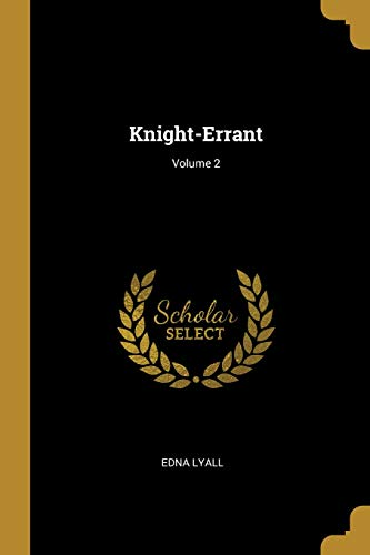 Knight-Errant; Volume 2