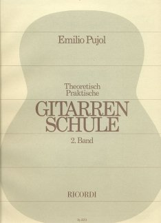 GITARRENSCHULE 2 - arrangiert für Gitarre [Noten / Sheetmusic] Komponist: PUJOL EMILIO
