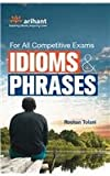 For all Competitive Exams Idioms & Phrases