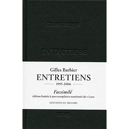 Gilles Barbier Entretiens Facsimilés
