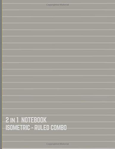 2 IN 1 NOTEBOOK : ISOMETRIC- RULED COMBO: BLANK BACK SIDE AND COLLEGE RULED for 3D DESIGN (Horizontal Lines Silver Cover)
