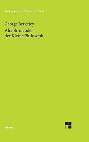 Alciphron oder der Kleine Philosoph (Philosophische Bibliothek)
