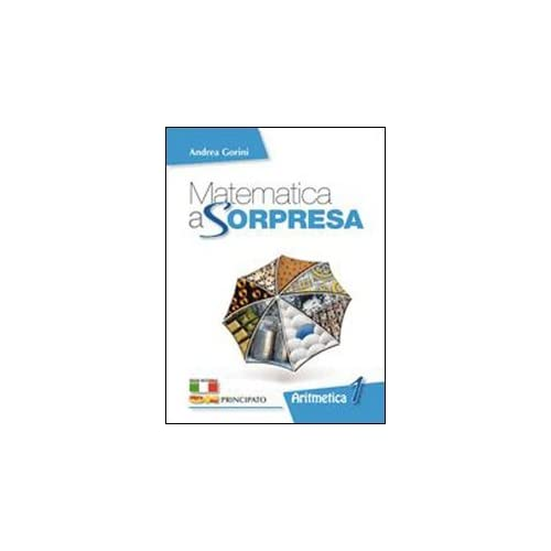 Matematica A Sorpresa. Con Espansione Online. Per La Scuola Media. Con Dvd-Rom: 1