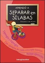 Aprendo a separar en silabas / Learn to Separate Syllables por Graciela S. De Vicenti