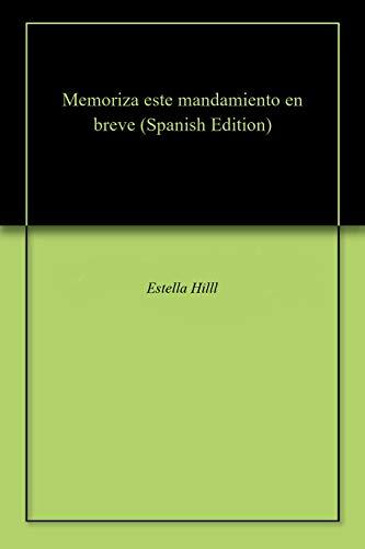Memoriza este mandamiento en breve por Estella Hilll