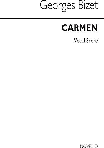 Georges Bizet: Carmen (Vocal Score- Abridged Concert Version)