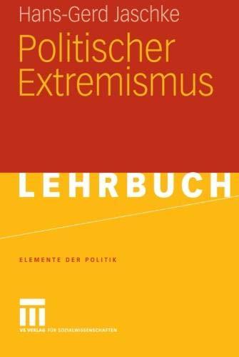 Politischer Extremismus (Elemente der Politik) (German Edition)