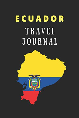Ecuador Travel Journal: 2 in 1 Composition Notebook Combining Lined Writing Paper And Itinerary List Paper