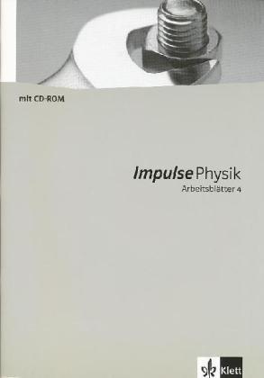Impulse Physik - Neubearbeitung. Bundesausgabe für Gymnasien / Arbeitsblätter mit CD-ROM