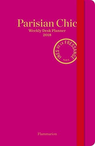 Parisian Chic: Weekly Desk Planner 2018 (Planners 2018) por Sophie Gachet