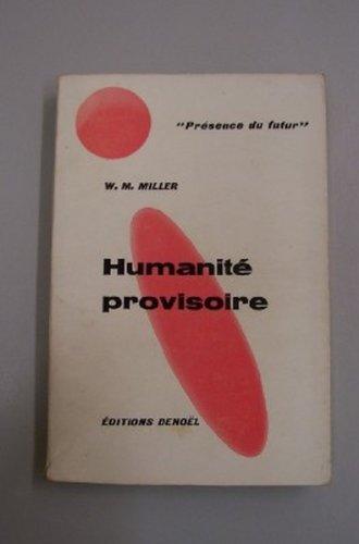 Présence du futur n° 70 : Humanité provisoire (nouvelles)