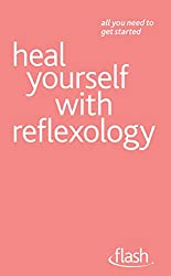 Heal Yourself with Reflexology: Flash