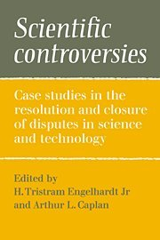 scientific-controversies-case-studies-in-the-resolution-and-closure-of-disputes-in-science-and-techn