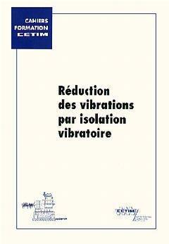Réduction des vibrations par isolation vibratoire