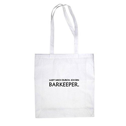 Lasst mich durch. Ich bin Barkeeper - Stofftasche / Beutel Weiß