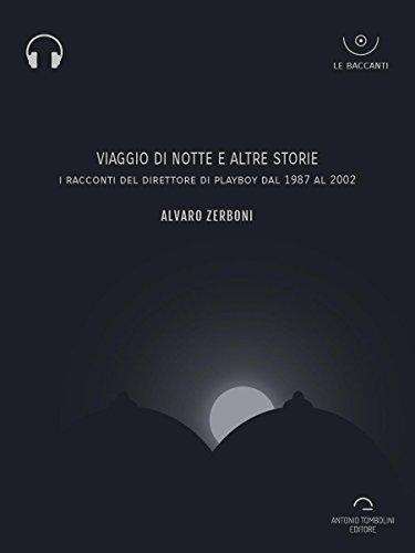 Viaggio di notte e altre storie (Audio-eBook) (Le Baccanti ...