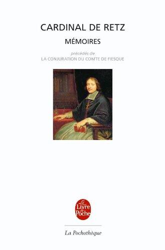 Mémoires, précédé de La conjuration du comte de Fiesque par Cardinal de Retz