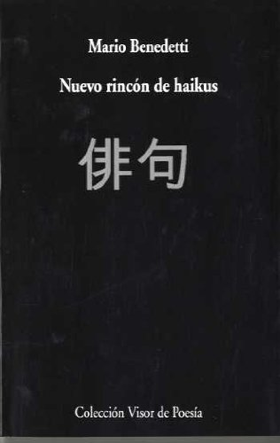 Nuevo Rincón De Haikus (Visor de Poesía) por Mario Benedetti