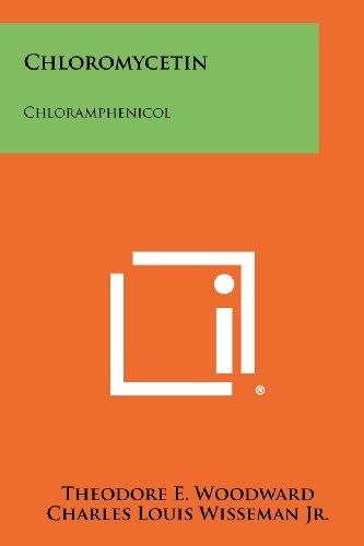 Chloromycetin: Chloramphenicol