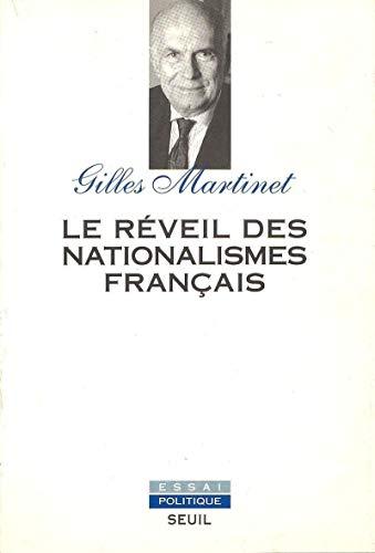 Le Réveil des nationalismes français par Gilles Martinet