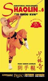 DVD: AGUILAR - SHAOLIN 6 YI SHOU KUN (218)