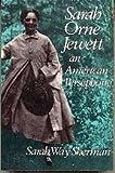 Sarah Orne Jewett, an American Persephone by Sarah Way Sherman (1989-07-15)