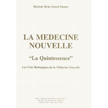 La Médecine Nouvelle.