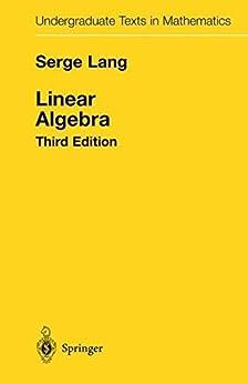 Linear Algebra par [Lang, Serge]