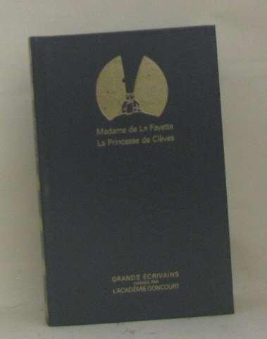 La Princesse de Clèves - Grands écrivains Académie Goncourt