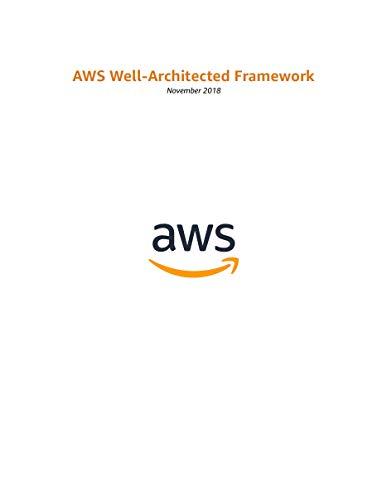AWS Well-Architected Framework (AWS Whitepaper) (English Edition) par Amazon Web Services