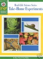 Real-Life Science: Take-Home Experiments (Fsp Middle School) (Middle School Science Experimente)