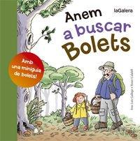 Anem A Buscar Bolets (Tradicions) por José Luis Gallego