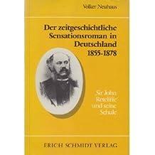 """Der zeitgeschichtliche Sensationsroman in Deutschland 1855-1878: ,Sir John Retcliffe"""" und seine Schule"""