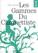 Les Gammes du Clarinettiste : Gammes pr�...