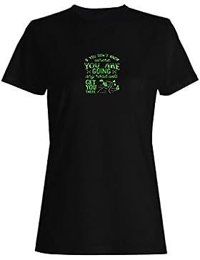 Cualquier camino divertido nuevo positivo bueno inspirar camiseta de las mujeres d152f